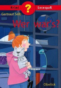 Wer war´s? von Seib,  Gertraut