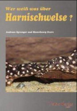 Wer weiss was über Harnischwelse von Evers,  Hans G, Sprenger,  Andreas