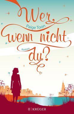 Wer, wenn nicht du? von Hamer,  Tanja, Toon,  Paige