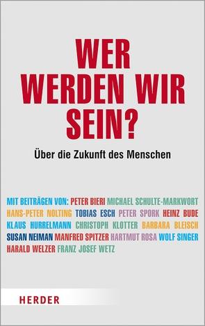 Wer werden wir sein? von Lipinski,  Andreas