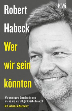 Wer wir sein könnten von Habeck,  Robert