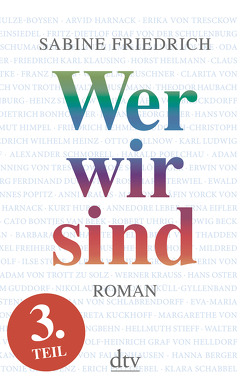 Wer wir sind (3) Roman. Dritter Teil von Friedrich,  Sabine