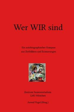 Wer WIR sind von Kremser,  Wolfgang, Vogel,  Arwed