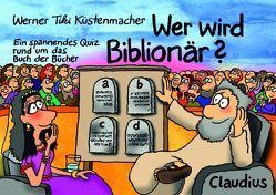 Wer wird Biblionär? von Küstenmacher,  Werner Tiki