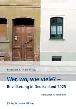 Wer, wo, wie viele? – Bevölkerung in Deutschland 2025 von Flöthmann,  E.-Jürgen, Gebert,  Jens, Genz,  Martin, Klug,  Petra, Loos,  Reinhard, Vollmer,  Julia
