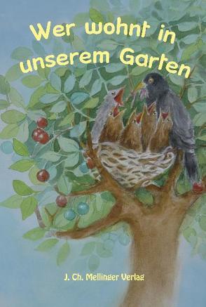 Wer wohnt in unserem Garten von Schneider,  Johanna, Wilke,  Ulrich