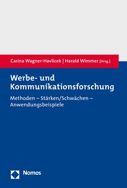Werbe- und Kommunikationsforschung von Wagner-Havlicek,  Carina, Wimmer,  Harald
