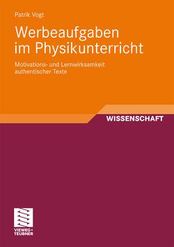 Werbeaufgaben im Physikunterricht von Vogt,  Patrik