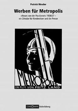Werben für Metropolis von Rössler,  Patrick