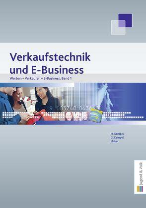 Werben – Verkaufen – E-Business, Band 1 von Huber,  Gerhard, Kempel,  Gerhard, Kempel,  Hannelore
