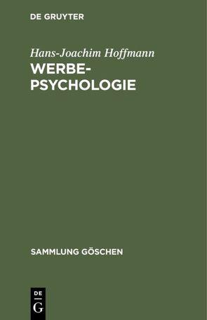 Werbepsychologie von Hoffmann,  Hans Joachim