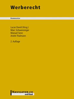 Werberecht Kommentar von David,  Lucas, Schwenninger,  Marc, Senn,  Manuel, Thalmann,  André