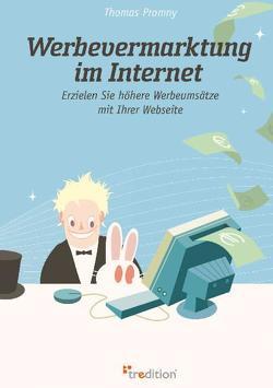 Werbevermarktung im Internet von Promny,  Thomas
