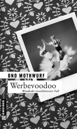 Werbevoodoo von Mothwurf,  Ono