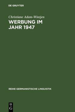 Werbung im Jahr 1947 von Adam-Wintjen,  Christiane