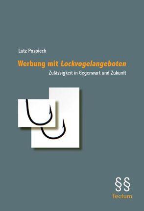 """Werbung mit """"Lockvogelangeboten""""bait-and-switch"""" von Pospiech,  Lutz"""