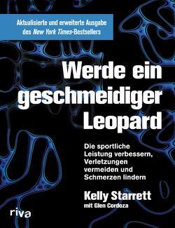 Werde ein geschmeidiger Leopard – aktualisierte und erweiterte Ausgabe von Cordoza,  Glen, Starrett,  Kelly