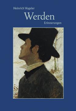 Werden von Vogeler,  Heinrich