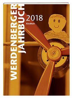 Werdenberger Jahrbuch 2018 von Finkele,  Claudia, Mehrmann,  Sarah, Schärli,  Caroline