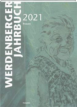 Werdenberger Jahrbuch 2021 von Mehrmann,  Sarah, Müller,  Clara, Oehler,  René