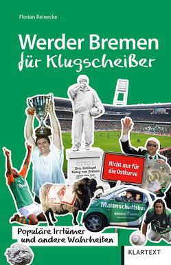 Werder Bremen für Klugscheißer von Reinecke,  Florian
