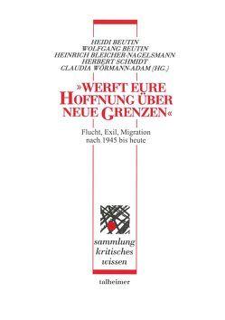 """""""Werft eure Hoffnung über neue Grenzen"""" von Beutin,  Heidi, Beutin,  Wolfgang, Bleicher-Nagelsmann,  Heinrich, Schmidt,  Herbert, Wörmann-Adam,  Claudia"""
