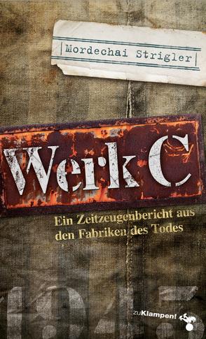Werk C von Beer,  Frank, Beisel,  Sigrid, Strigler,  Mordechai