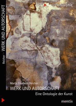 Werk und Autorschaft von Reicher,  Maria Elisabeth