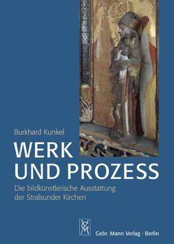Werk und Prozess von Kunkel,  Burkhard