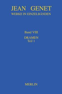 Werkausgabe / Werkausgabe, Band VIII von Genet,  Jean, Meyer,  Andreas J