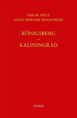Werkausgabe Bd. 12 / Königsberg – Kaliningrad von Dannowski,  Hanns Werner, Negt,  Oskar