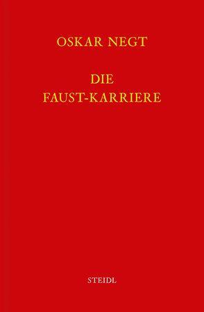 Werkausgabe Bd. 14 / Die Faust-Karriere von Negt,  Oskar