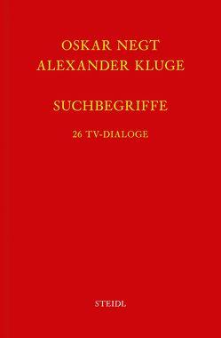 Werkausgabe Bd. 15 / Suchbegriffe von Kluge,  Alexander, Negt,  Oskar