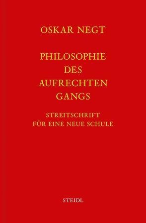 Werkausgabe Bd. 19 / Philosophie des aufrechten Gangs von Negt,  Oskar