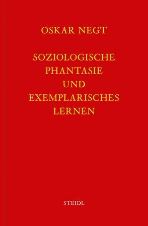 Werkausgabe Bd. 2 / Soziologische Phantasie und exemplarisches Lernen von Negt,  Oskar
