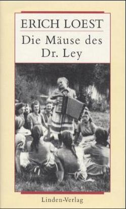 Werkausgabe / Die Mäuse des Dr. Ley von Loest,  Erich