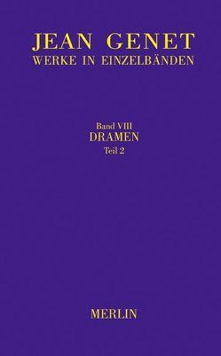 Werkausgabe / Dramen, Teil 2 von Bronsema,  Martin, Genet,  Jean