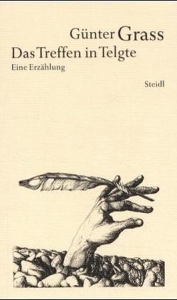 Werkausgabe in 18 Bänden / Das Treffen in Telgte von Grass,  Günter, Mayer-Iswandy,  Claudia