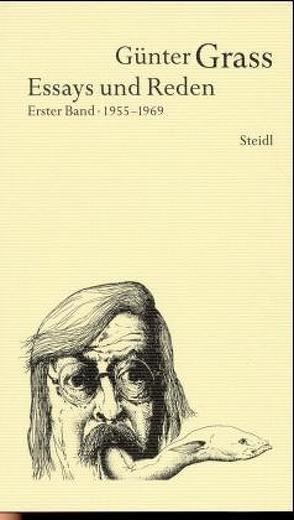 Werkausgabe in 18 Bänden / Essays und Reden I von Grass,  Günter, Hermes,  Daniela