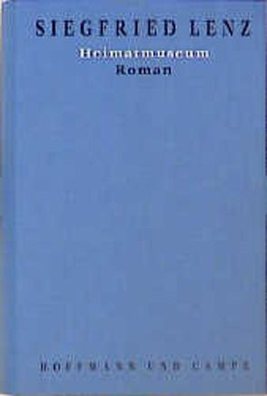 Werkausgabe in Einzelbänden / Heimatmuseum von Lenz,  Siegfried