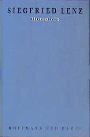 Werkausgabe in Einzelbänden / Hörspiele von Lenz,  Siegfried