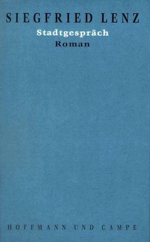 Werkausgabe in Einzelbänden / Stadtgespräch von Lenz,  Siegfried