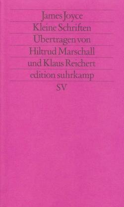 Werkausgabe in sechs Bänden in der edition suhrkamp von Joyce,  James, Marschall,  Hiltrud, Reichert,  Klaus