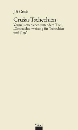 Werkausgabe Jiří Gruša / Grušas Tschechien von Gruša,  Jiří, Herz-Kestranek,  Miguel