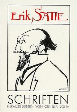 Werkausgabe / Schriften von Hass,  Silke, Satie,  Erik, Volta,  Ornella