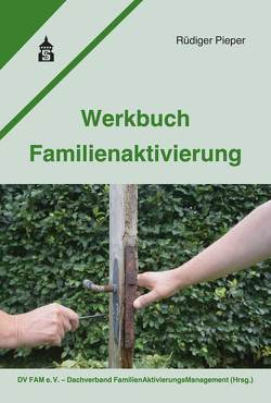 Werkbuch Familienaktivierung von Pieper,  Rüdiger