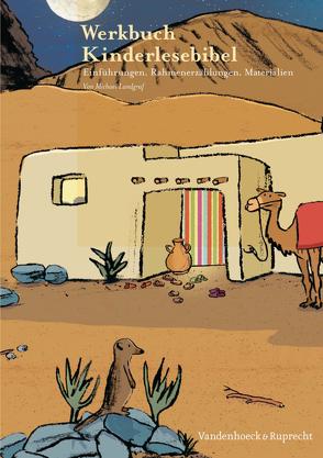 Werkbuch Kinderlesebibel von Landgraf,  Michael