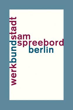 WerkBundStadt Am Spreebord