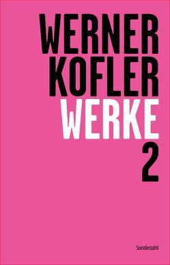 Werke 2 von Dürr,  Claudia, Köfler,  Werner, Sonnleitner,  Johann, Straub,  Wolfgang