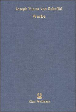 Werke von Scheffel,  Joseph Victor von
